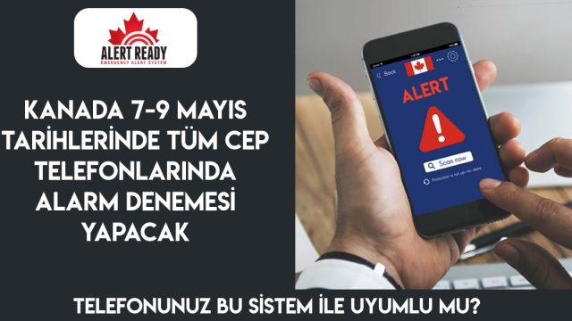 Kanada 7-9 Mayısta Tüm Cep Telefonlarında Alarm Denemesi Yapacak