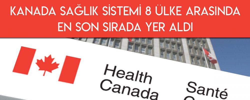 Kanada Sağlık Sistemi 8 Ülke Arasında En Son Sırada Yer Aldı