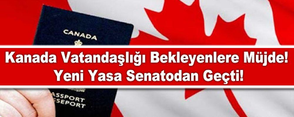 Kanada Vatandaşlığı Bekleyenlere Güzel Haber